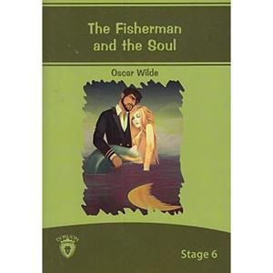 STAGE 6 -THE FISHERMAN AND THE SOUL