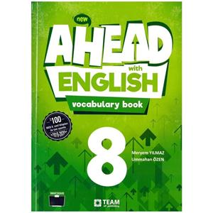 TEAM 8. SINIF AHEAD WITH ENGLISH VOCABULARY BOOK