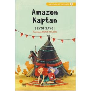 YASEMİN VE LAVANTA 03 - AMAZON KAPTAN